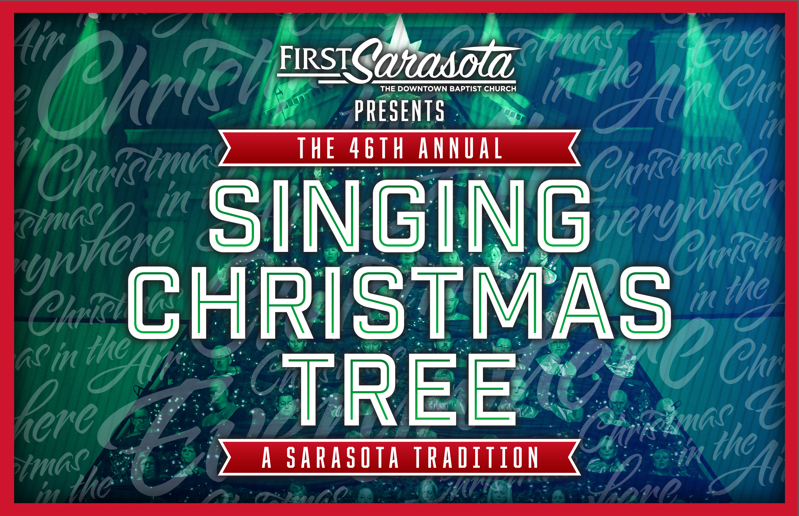 The 46th Annual Singing Christmas Tree